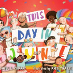 A Children's Book Celebrates LGBT Pride Month Parades across the Country