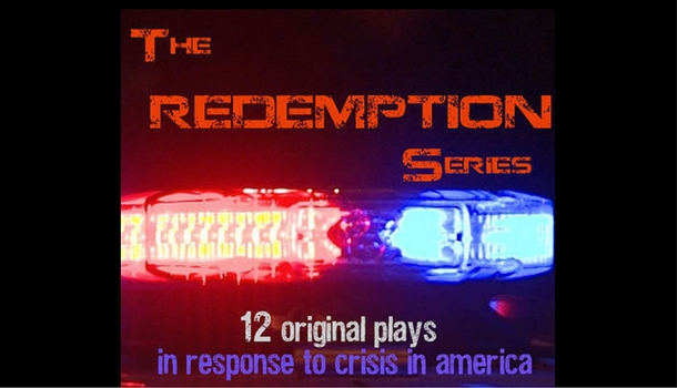 Photo of The Redemption Series: 12 Original Plays in Response to Crisis in America