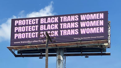 Photo of Billboard on I-10 proclaims 'Protect Black Trans Women'